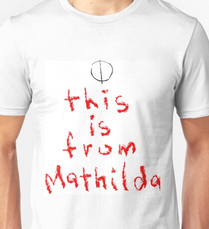 This is from Mathilda Unisex T-Shirt