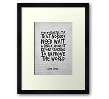Improve the World, Motivational Quote Art Framed Print
