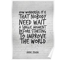 Improve the World, Motivational Quote Art Poster