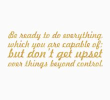 Be ready to do everything... Life Inspirational Quote Baby Tee