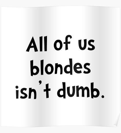 Blonde Dumb Poster