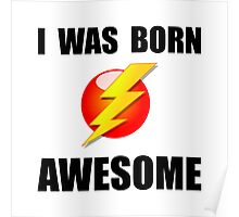 Born Awesome Poster