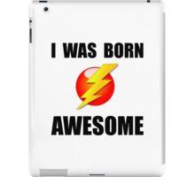 Born Awesome iPad Case/Skin