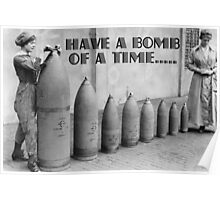 Have a BOMB of a time! Card Poster