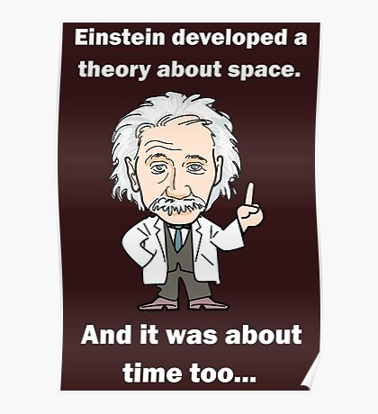 Einstein, it's about time! Light text Poster
