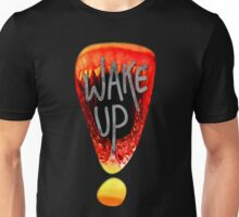 Wake Up - Black Unisex T-Shirt