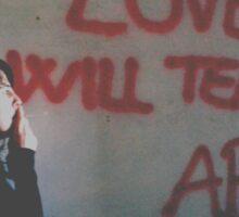 Love will tear us apart Sticker