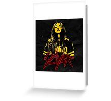 Slayer... Greeting Card