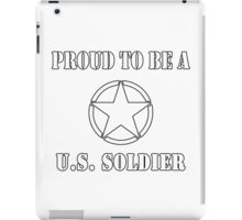 Proud To Be A U.S. Soldier iPad Case/Skin