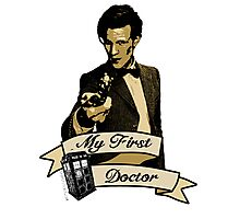 My first Doctor (Who) Eleventh 11th Matt Smith Photographic Print