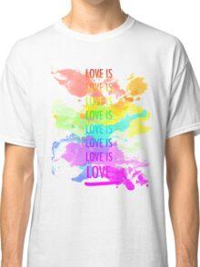 love is love rainbow splatter Classic T-Shirt