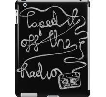 Taped it off the Radio - Metal Inverted iPad Case/Skin