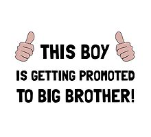 Promoted To Big Brother by AmazingMart