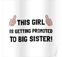 Promoted To Big Sister Poster