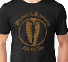 Plotters & Schemers Unisex T-Shirt