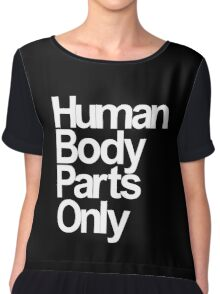 Human Body Parts Only Chiffon Top