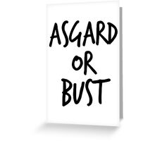 Asgard or Bust Greeting Card