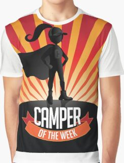 Female Camper of the week Graphic T-Shirt