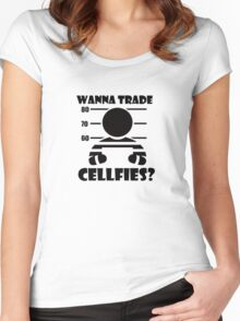 Wanna Trade Cellfies? Women's Fitted Scoop T-Shirt
