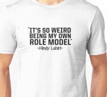 My Role Model Unisex T-Shirt