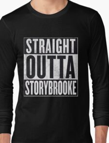 Straight Outta Storybrooke Long Sleeve T-Shirt