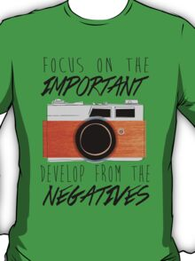 Life is Like a Camera T-Shirt
