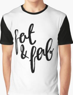 Fat and Fab Graphic T-Shirt