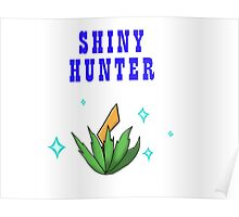 Shiny Hunter Poster