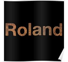 Rusty roland Poster