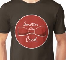 Bow ties are AWESOME Unisex T-Shirt