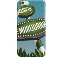 Retro Medical Marijuana Sign in marijuana field iPhone Case/Skin