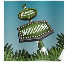 Retro Medical Marijuana Sign in marijuana field Poster