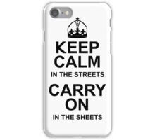Keep Calm in the Sheets iPhone Case/Skin