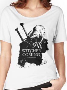 Witcher Is Coming Women's Relaxed Fit T-Shirt