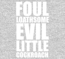 Foul Loathsome Evil Little Cockroach One Piece - Long Sleeve