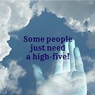 Some People Just Need a High-Five by Scott Mitchell