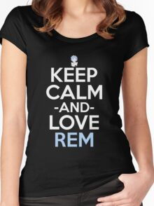 Keep Calm And Love Rem Anime Manga Shirt Women's Fitted Scoop T-Shirt