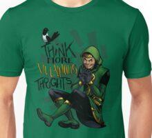 Think More Villainous Thoughts Unisex T-Shirt