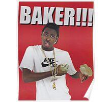 Baker!!! Poster