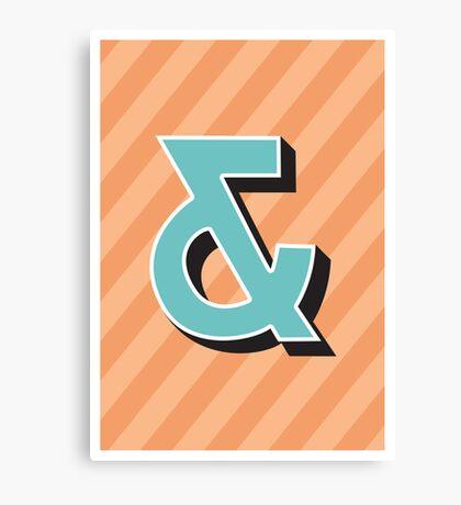 Ampersand + Canvas Print