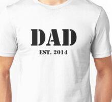 Dad - Established 2014 (New Dad Shirt) Unisex T-Shirt