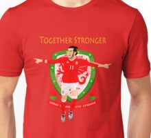 TOGETHER STRONGER, WALES, GARETH BALE, EURO Unisex T-Shirt