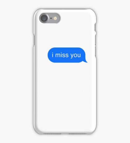 i miss you text iPhone Case/Skin