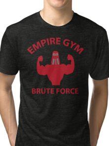 Empire Gym - Brute Force Tri-blend T-Shirt