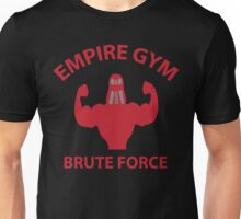 Empire Gym - Brute Force Unisex T-Shirt