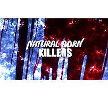 NATURAL BORN KILLERS - logo Photographic Print