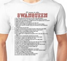 30 reasons to ship SwanQueen Unisex T-Shirt
