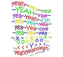 YeahYEAHyeah - products Photographic Print