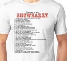 30 reasons to ship Snowbarry Unisex T-Shirt