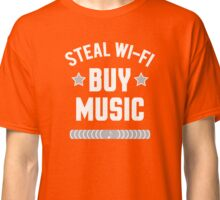 Steal Wi-Fi, Buy Music - white ink Classic T-Shirt